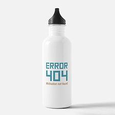 Error 404 Motivation Water Bottle
