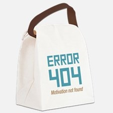 Error 404 Motivation Canvas Lunch Bag
