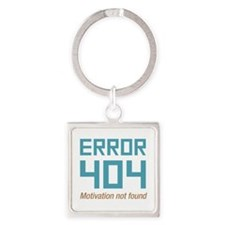 Error 404 Motivation Square Keychain