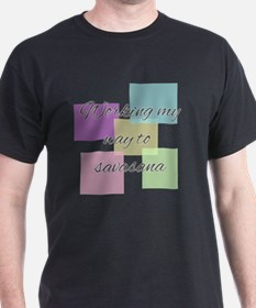 Working My Way to Savasana T-Shirt