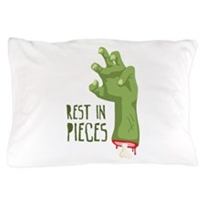 Rest In Pieces Pillow Case