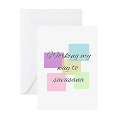 Working My Way to Savasana Greeting Cards