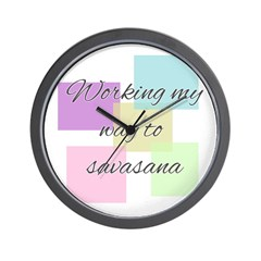 Working My Way to Savasana Wall Clock
