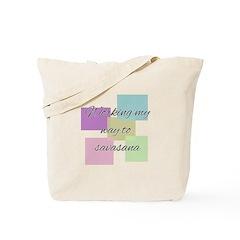 Working My Way to Savasana Tote Bag