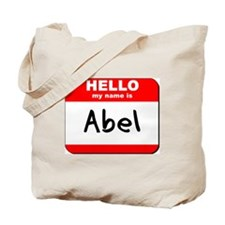 Hello my name is Abel Tote Bag