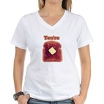 You're Toast Funny Women's V-Neck T-Shirt