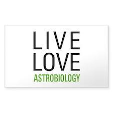Live Love Astrobiology Decal