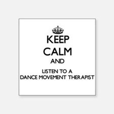Keep Calm and Listen to a Dance Movement arapist S