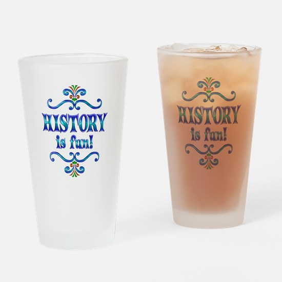 History is Fun Drinking Glass