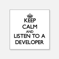 Keep Calm and Listen to a Developer Sticker