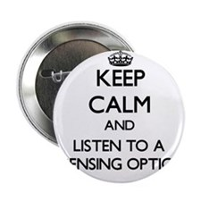 Keep Calm and Listen to a Dispensing Optician 2.25