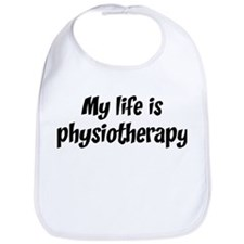 Life is physiotherapy Bib