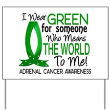 Means World to Me 1 Adrenal Cancer Yard Sign