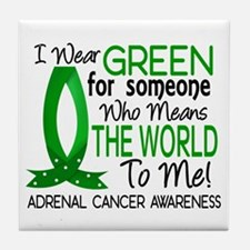 Means World to Me 1 Adrenal Cancer Tile Coaster