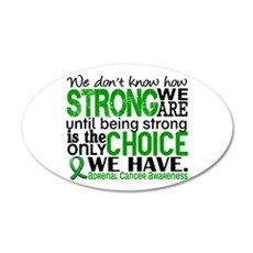 How Strong We Are Adrenal Ca Wall Sticker
