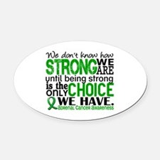 How Strong We Are Adrenal Cancer Oval Car Magnet