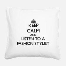 Keep Calm and Listen to a Fashion Stylist Square C