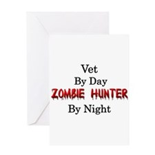 Vet/Zombie Hunter Greeting Card