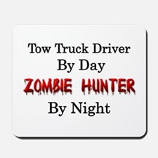 Tow Truck Driver/Zombie Hunter Mousepad