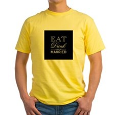 Eat Drink And Be Married Print T-Shirt