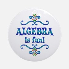 Algebra is Fun Ornament (Round)