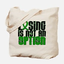 Losing Is Not an Option Adrenal Cancer Tote Bag