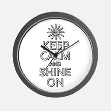 Keep Calm and Shine On Wall Clock