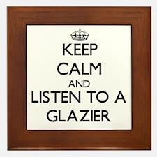 Keep Calm and Listen to a Glazier Framed Tile