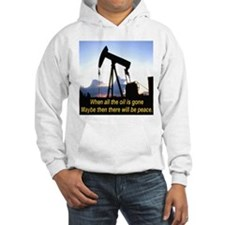 Oil and Peace Hoodie