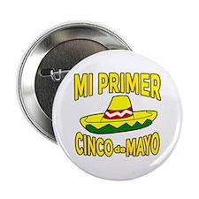 """Mi Primer Cinco de Mayo 2.25"""" Button"""