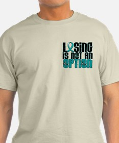 Losing Is Not an Option IC T-Shirt