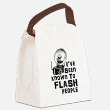 I've Been Known to Flash People Canvas Lunch Bag