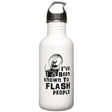 I've Been Known to Flash People Water Bottle