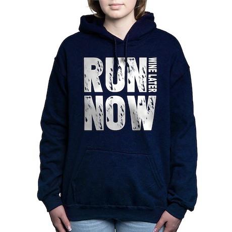 Run Now Wine Later Hooded Sweatshirt