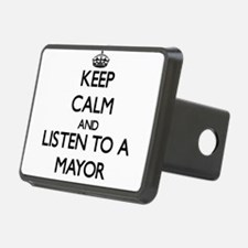 Keep Calm and Listen to a Mayor Hitch Cover