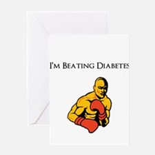 I'm Beating Diabetes Greeting Cards