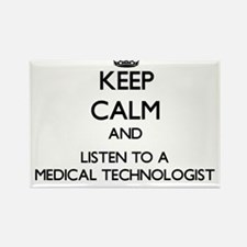 Keep Calm and Listen to a Medical Technologist Mag