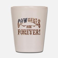 horses cowgirls are forever Shot Glass
