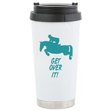 get over it jumping horse Travel Mug