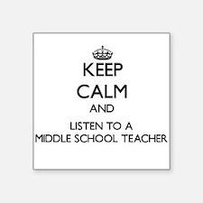 Keep Calm and Listen to a Middle School Teacher St