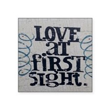 "Love at first sight Square Sticker 3"" x 3"""