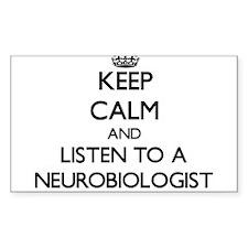Keep Calm and Listen to a Neurobiologist Decal