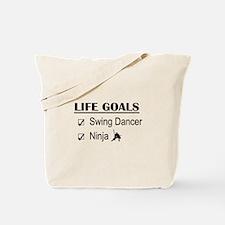 Swing Dancer Ninja Life Goals Tote Bag