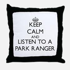 Keep Calm and Listen to a Park Ranger Throw Pillow