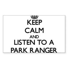Keep Calm and Listen to a Park Ranger Decal