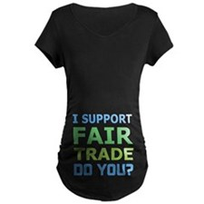I Support Fair Trade T-Shirt