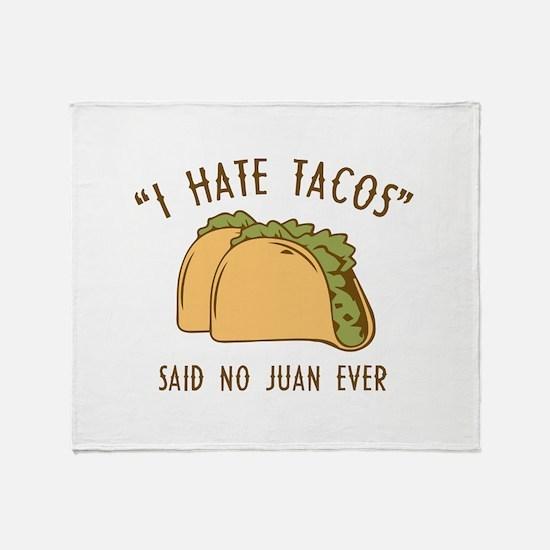 I Hate Tacos - Said No Juan Ever Stadium Blanket