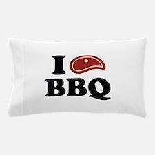 I Love BBQ Pillow Case
