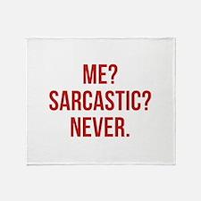 Me? Sarcastic? Never. Stadium Blanket
