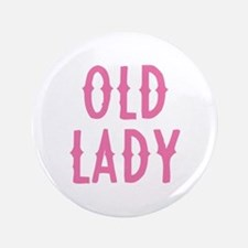 "Old Lady 3.5"" Button"
